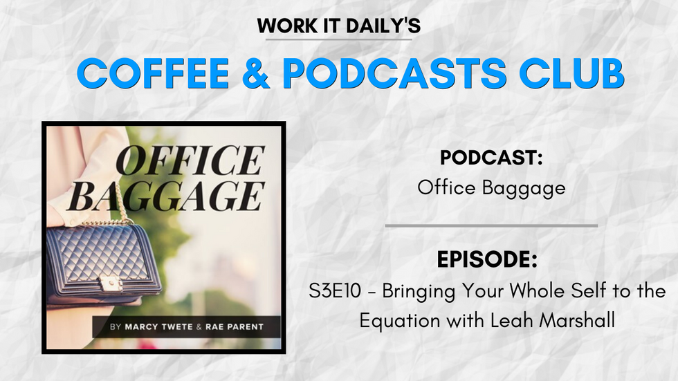 Work It Daily's podcast club episode recommendation (Office Baggage)