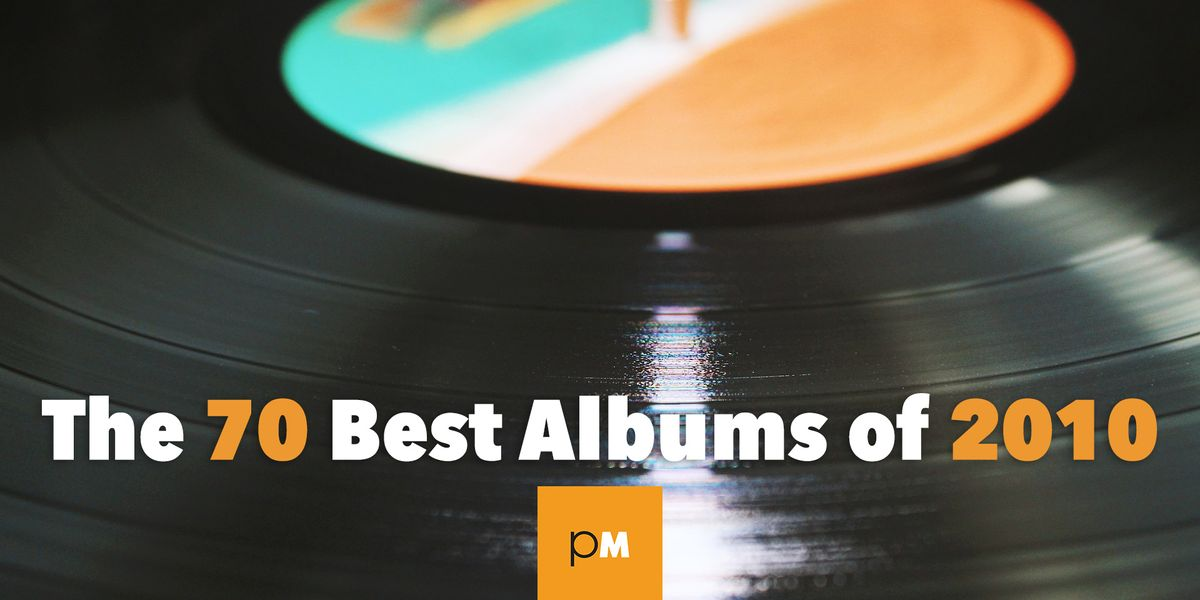 The 70 Best Albums of 2010