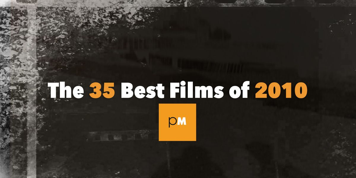 The 35 Best Films of 2010