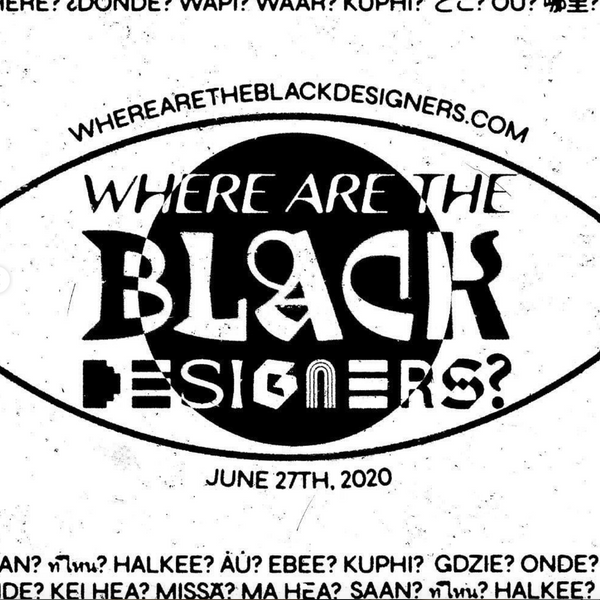This Digital Event Asks 'Where Are The Black Designers?'