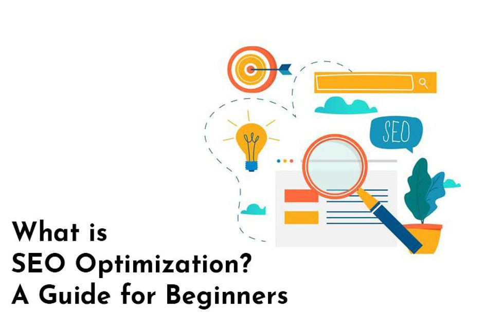 What is SEO Optimization? A Guide for Beginners