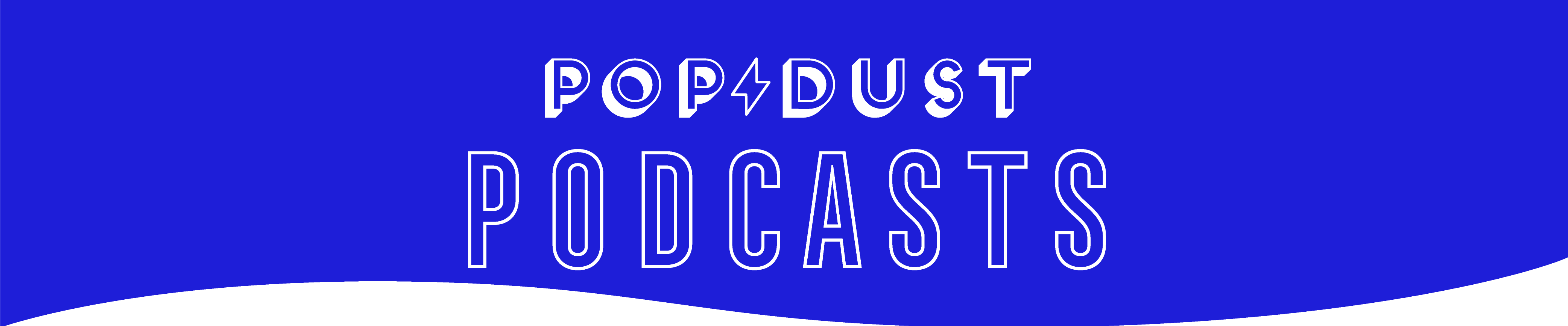 Popdust podcasts