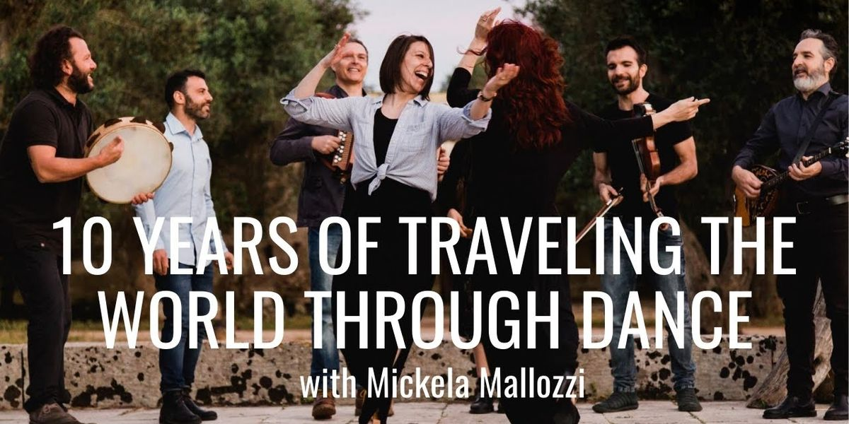 Friday Film Break: 10 Years of Traveling the World Through Dance With Mickela Mallozzi