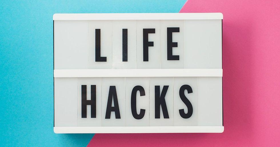 Life Hacks That Aren't Just Internet BS