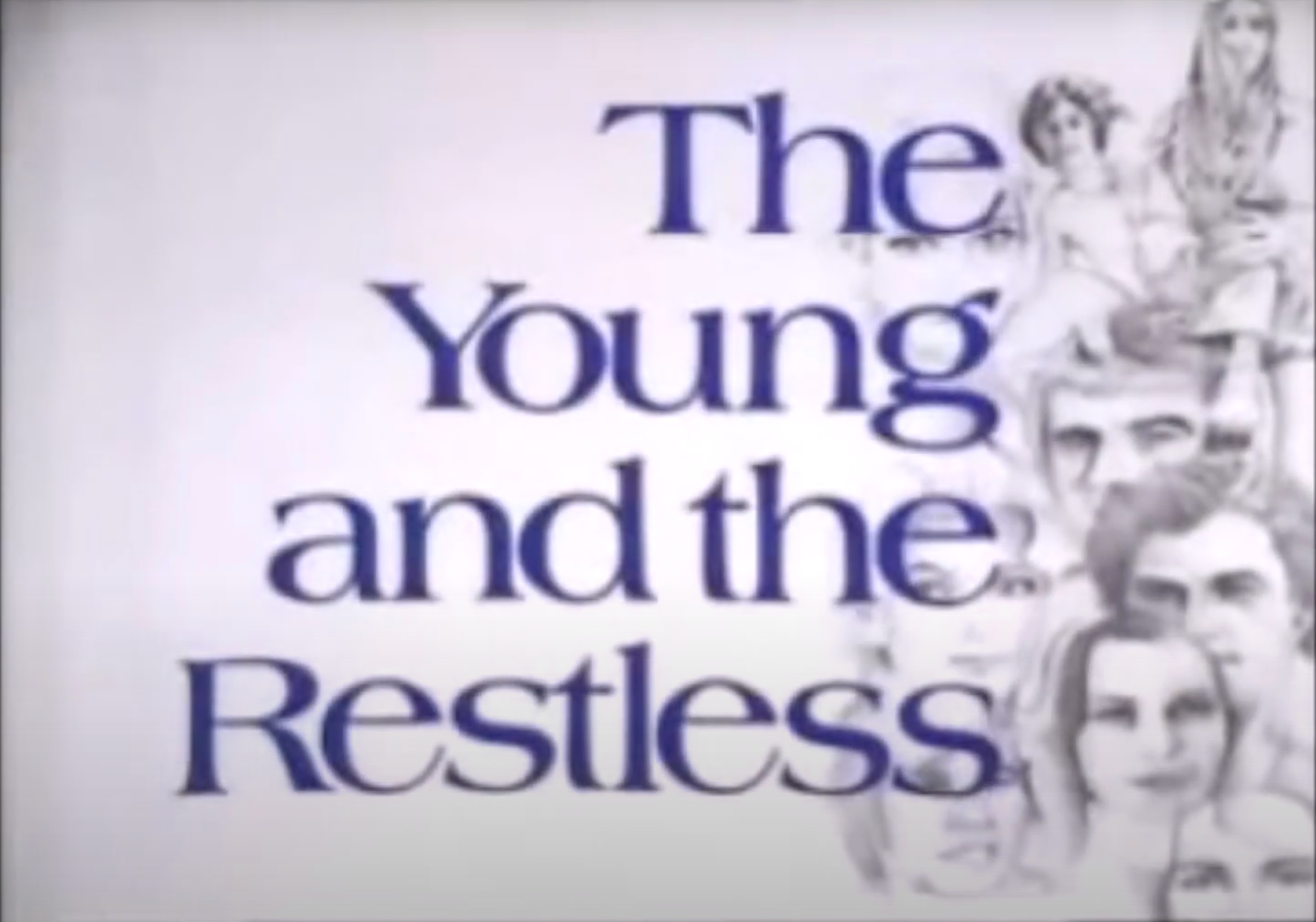 \u200bThe original opening credits for The Young and the Restless
