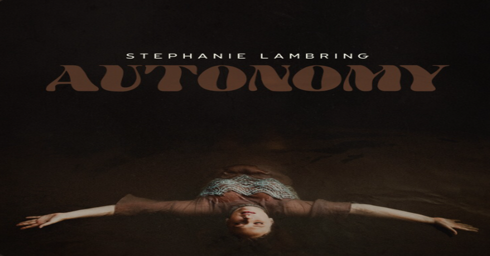 After Five Years, Stephanie Lambring Is Revived By Autonomy