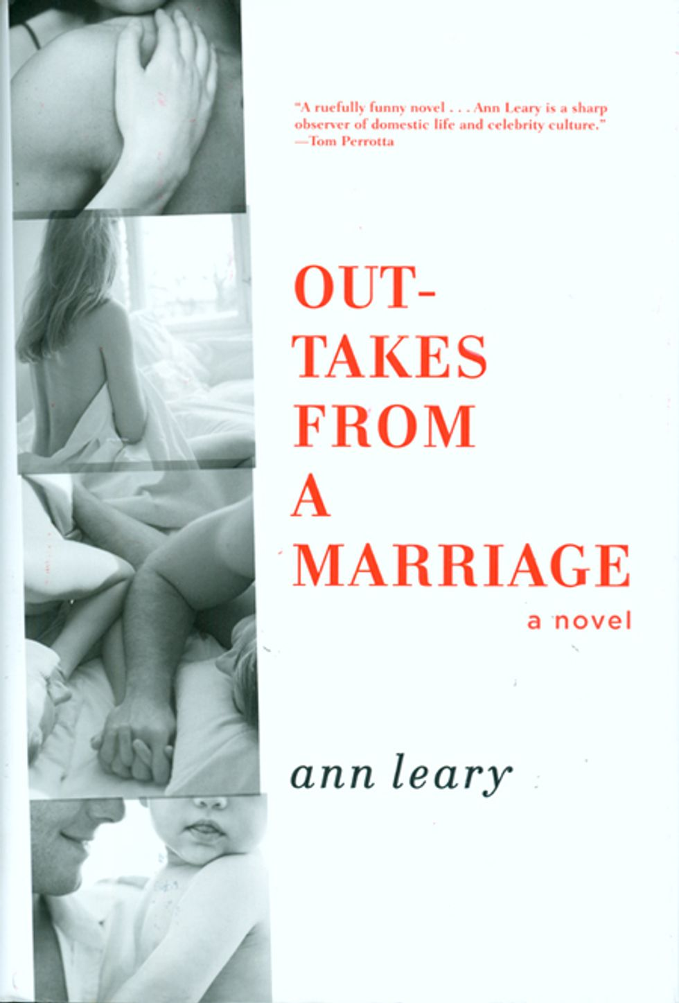 Books on PAPERMAG: Ann Leary's Outtakes from a Marriage