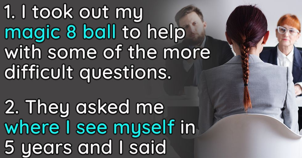 People Are Sharing the Most Hilarious Ways to Totally Botch a Job Interview