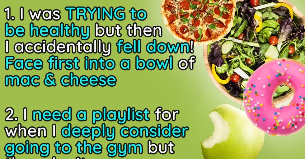 25 Jokes About Trying to Be Healthy That Are Almost Too Relatable
