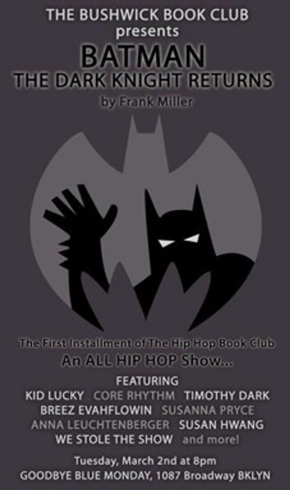 Eight Items or Less: A Hip-Hop Batman Book Club & Squid-Powered Art