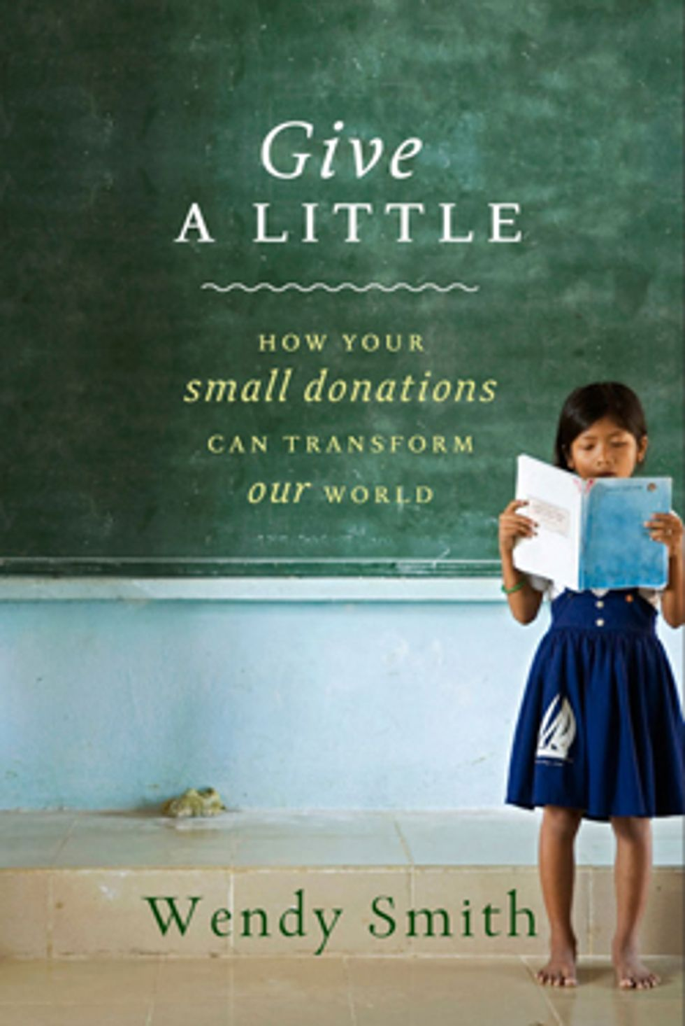 Wendy Smith's Give a Little is a Great Guide to Giving
