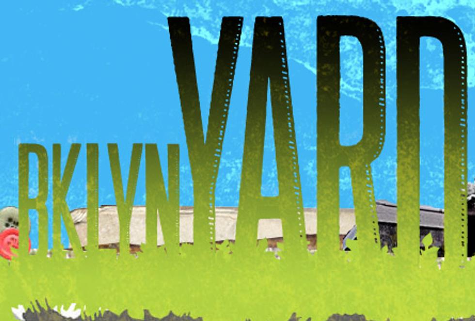 R.I.P. BKLYN Yard