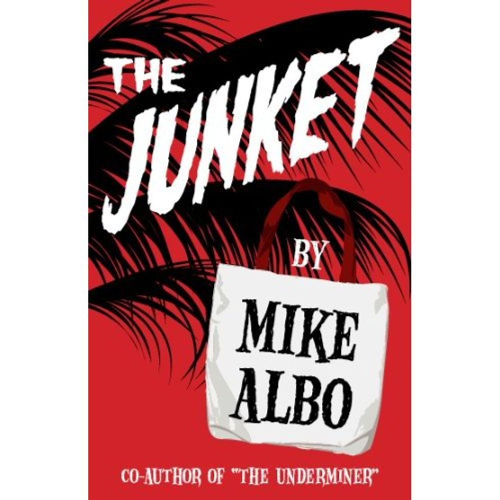 Mike Albo's The Junket Sounds Pretty Great