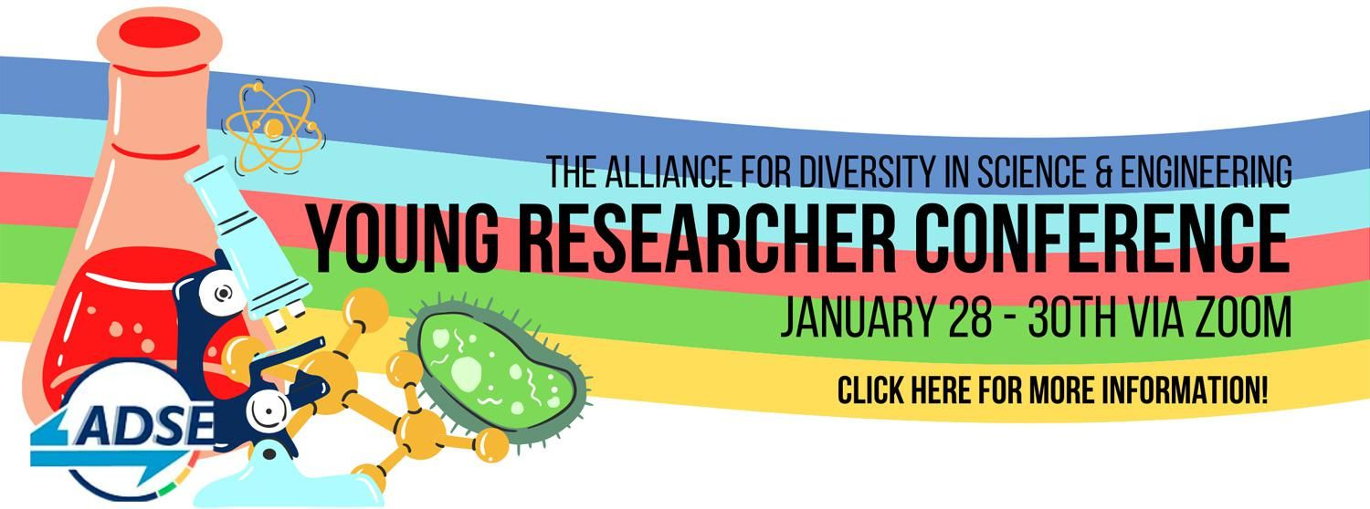 Alliance for Diversity in Science and Engineering Young Researchers Conference