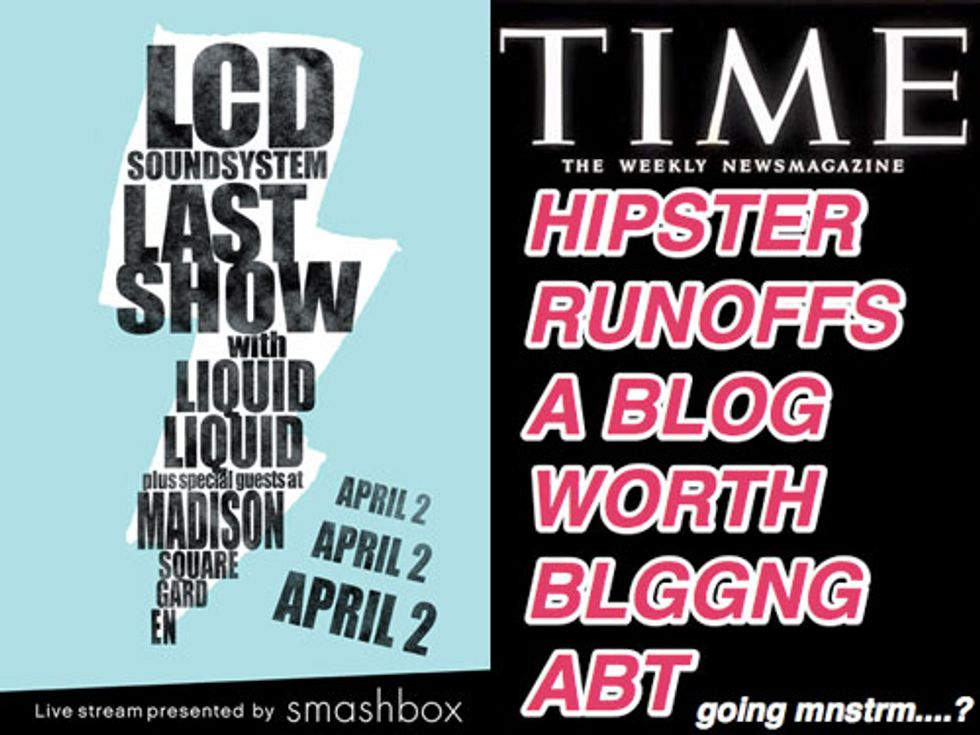 LCD Soundsystem's Final Show Will Be Webcast + Hipster Runoff's Done(?) In Today's Eight Items or Less
