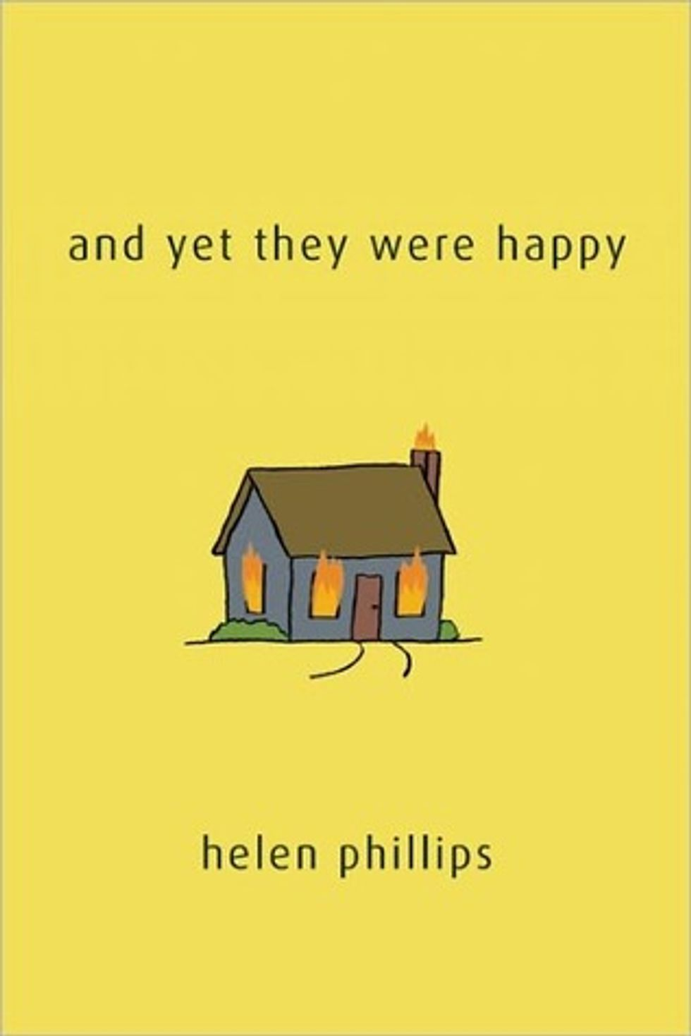 Thursday Night Fun Event Alert! Helen Phillips Reads From And Yet They Were Happy At Book Court