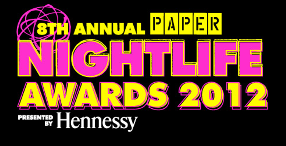 And the WINNERS of the 8th Annual PAPER Nightlife Awards Are ....