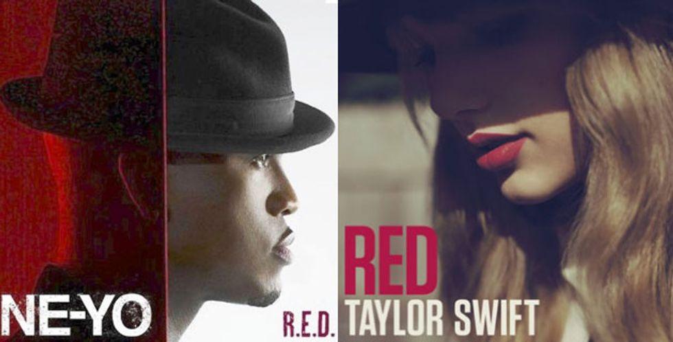 Top of the Pops: Taylor Swift's Red V. Ne-Yo's R.E.D.