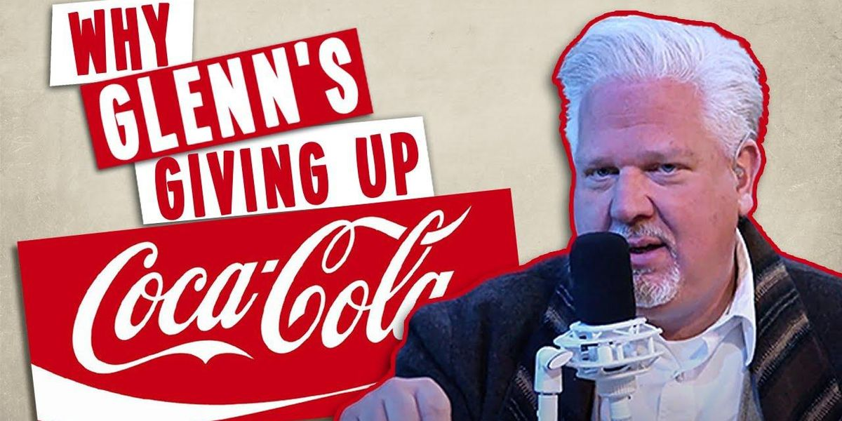 WATCH: Here's why Glenn Beck is giving up Coca-Cola products