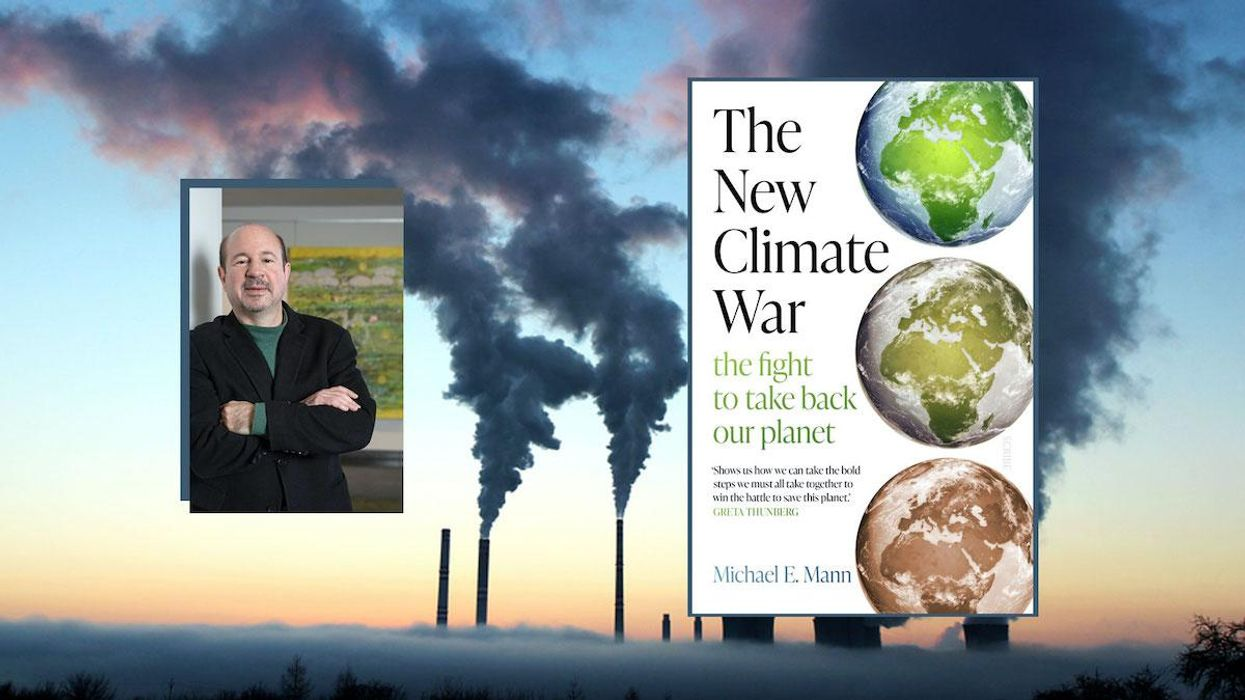 Scientist Michael Mann's Must-Read Book: 'The New Climate War'