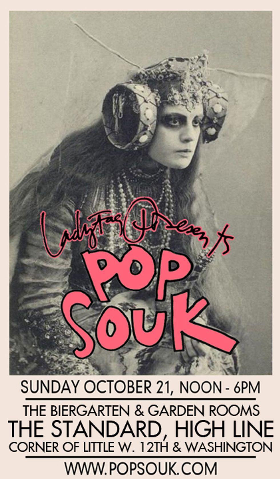 Ladyfag's Pop Souk Bazaar Is Back