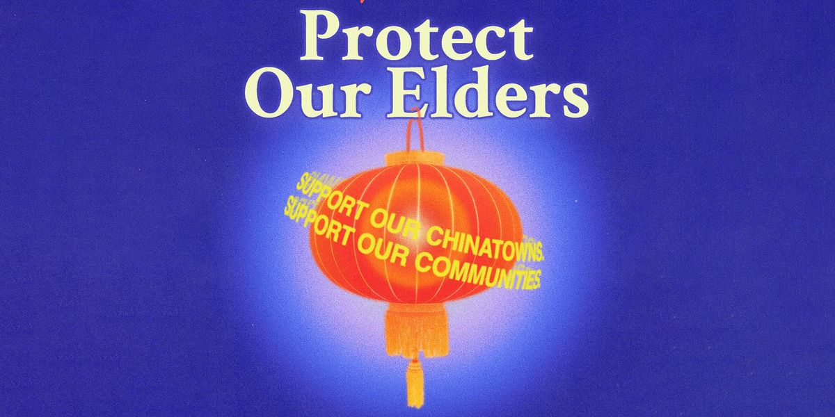 Protect Our Elders: A Movement Against Anti-Asian Violence