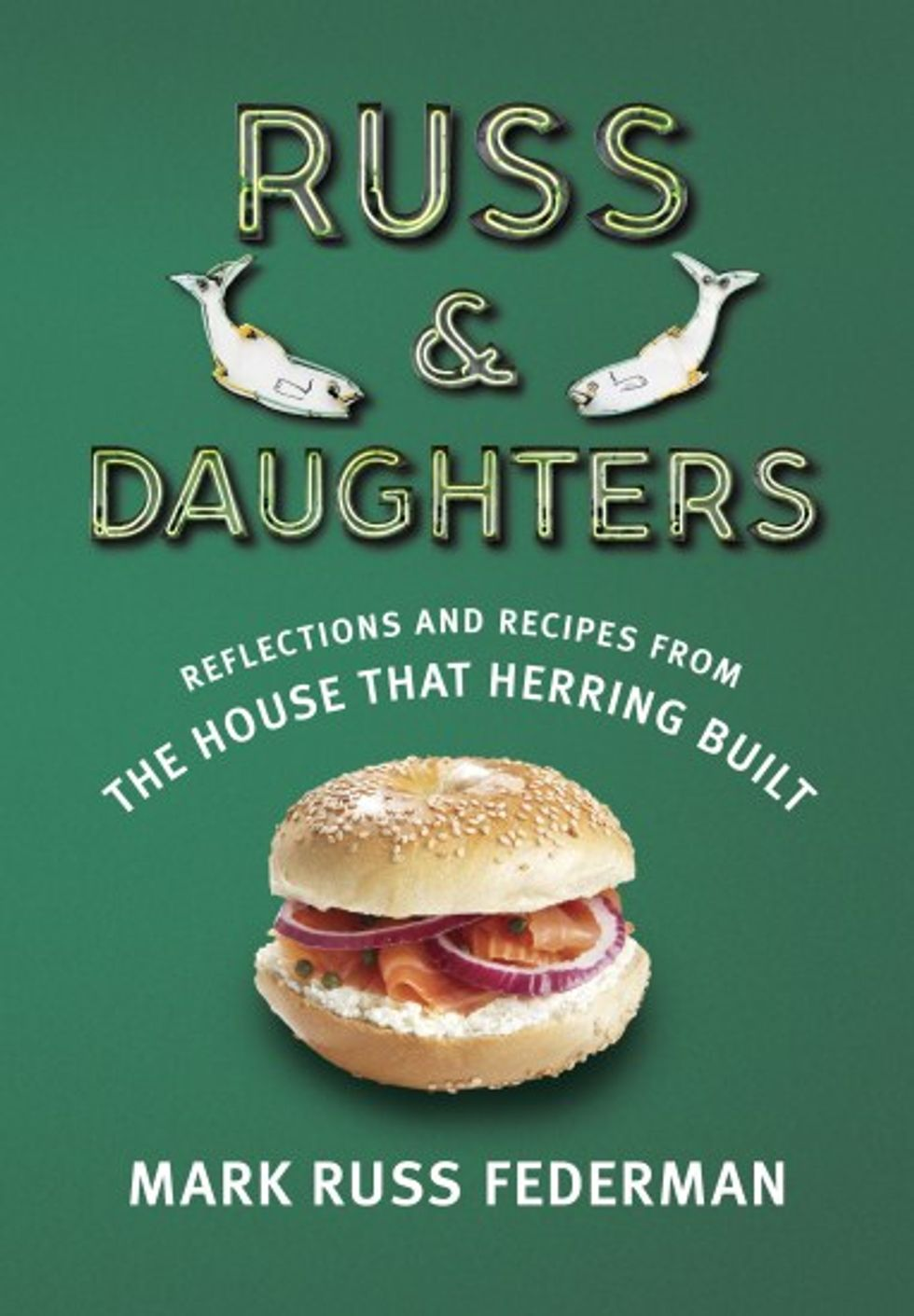 Mark Russ Federman on His New Russ & Daughters Memoir