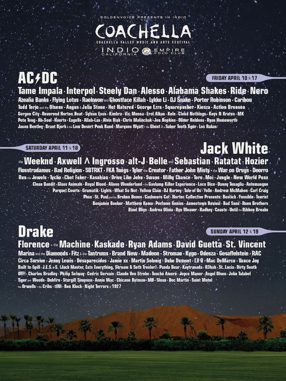 The Coachella Line-Up Is Here: Drake, AC/DC and Jack White Are Headlining