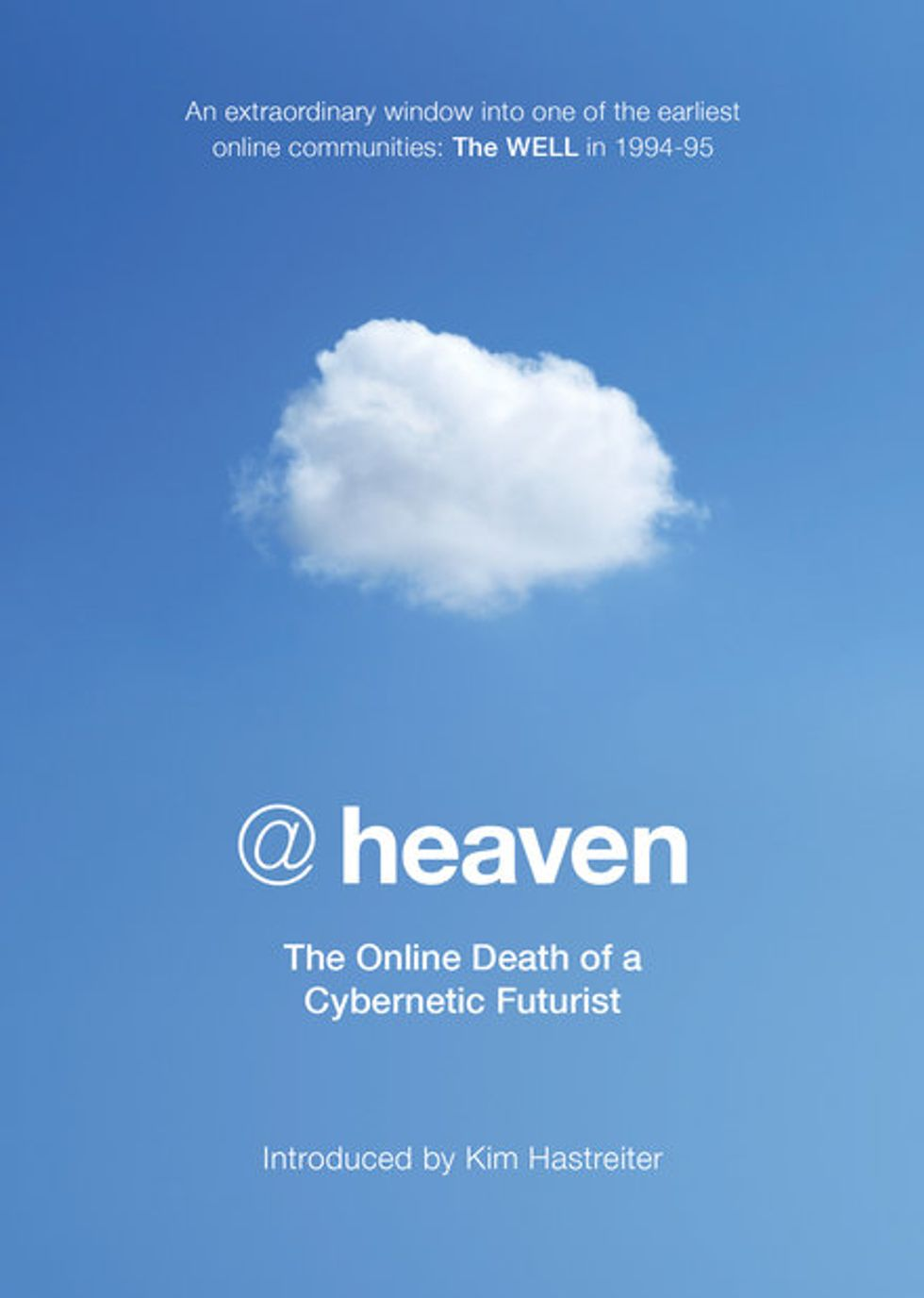New Book @heaven Explores the Internet's Earliest Social Network and the Incredible Story That Unfolded Within It