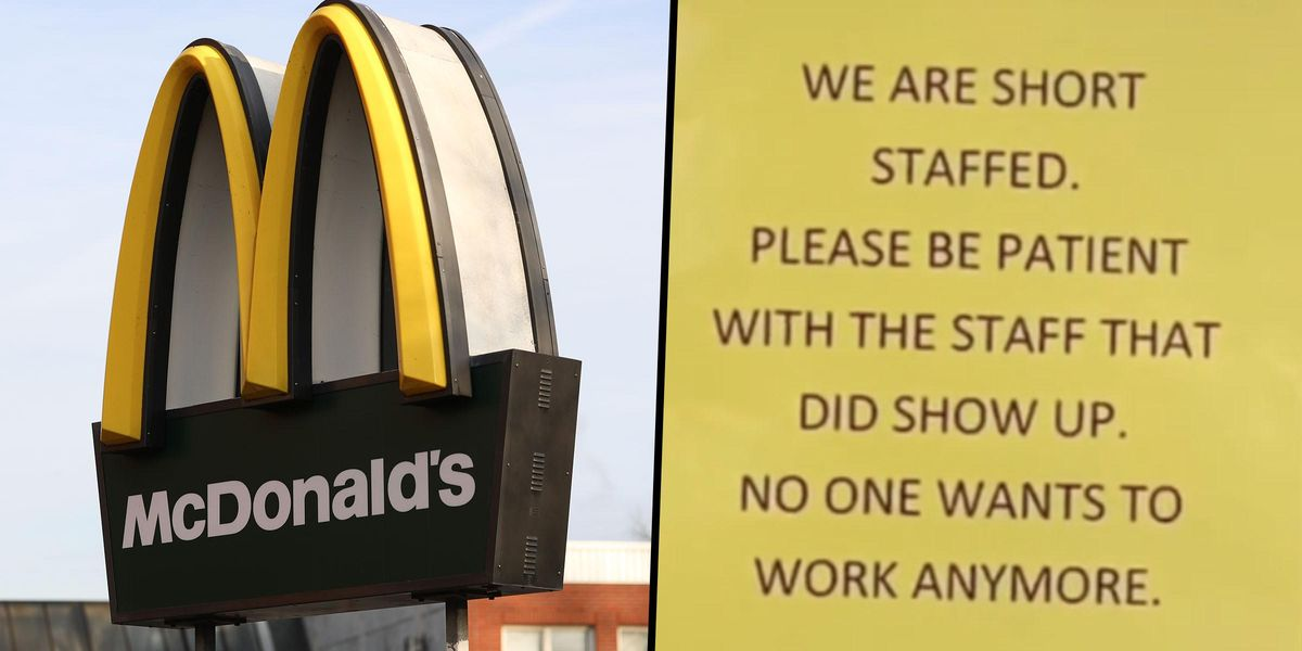 Brutally Honest McDonald's Apology Sign Claims 'No One Wants to Work Anymore'