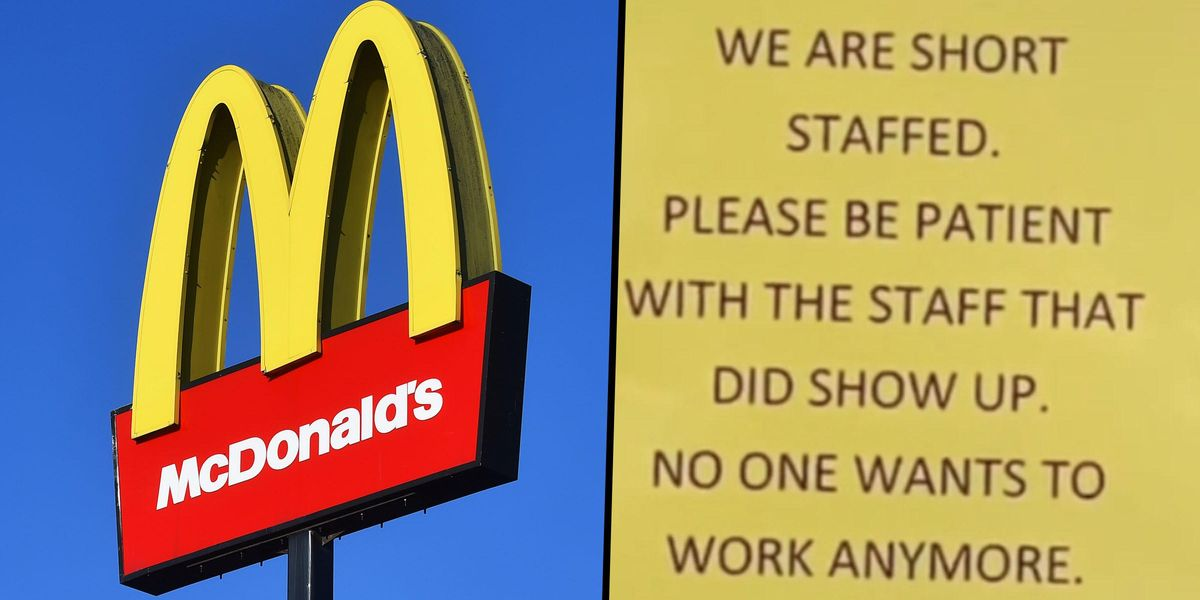 Refreshingly Honest McDonald's Apology Sign Claims 'No One Wants to Work Anymore'