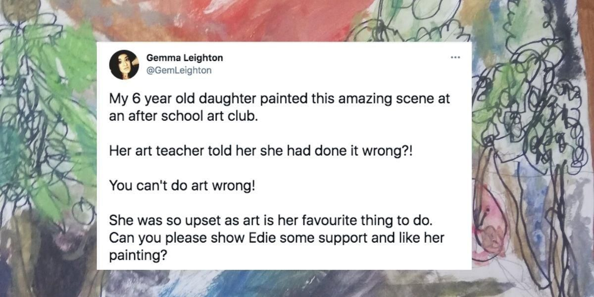 A 6-yr-old's art teacher said she did her painting 'wrong' and the responses are just great
