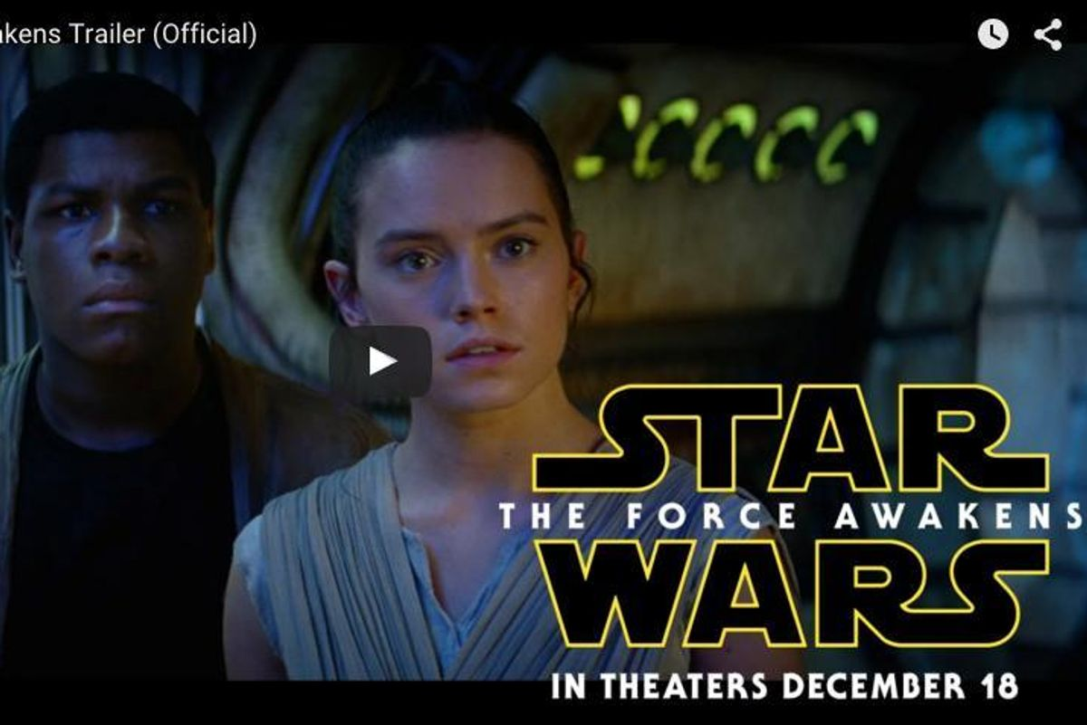 In Case You Haven't Decided Whether to See the New Star Wars, Here's the Trailer