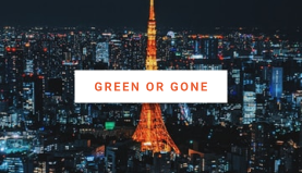 green-or-gone