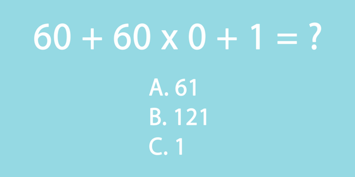 Turns Out Most People Can't Get Their Heads Around This Seemingly Simple Math Test