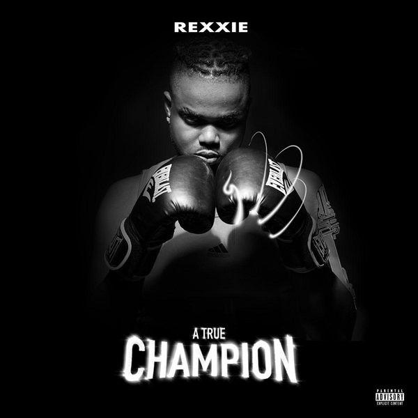<div>Listen to Rexxie's Debut Album 'A True Champion'</div>