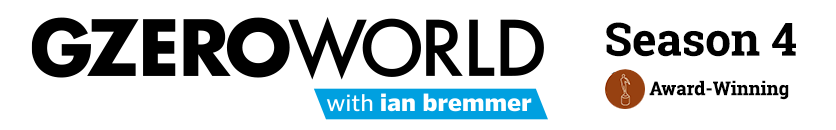 GZERO World with Ian Bremmer: New episodes weekly on U.S. public television. Check local listings.
