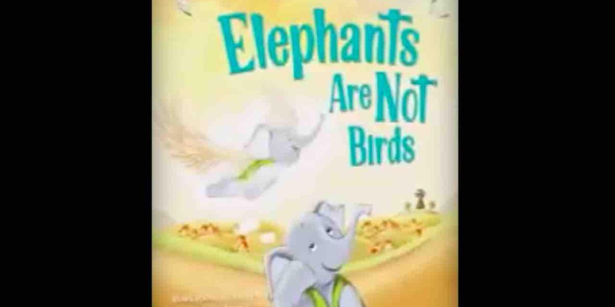 New children's book 'Elephants Are Not Birds' is 'unapologetic rebuke' of transgender agenda