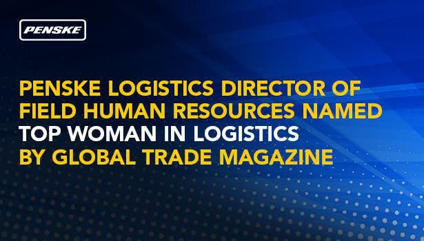Penske Logistics' Director of Field Human Resources Named Top Woman in Logistics by Global Trade Magazine