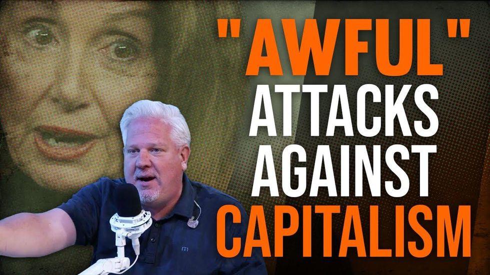 Glenn breaks down Nancy Pelosi's AWFUL critique of capitalism