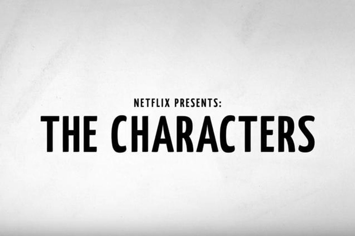 Watch the Hilarious Trailer For Netflix's Original Series 'The Characters'