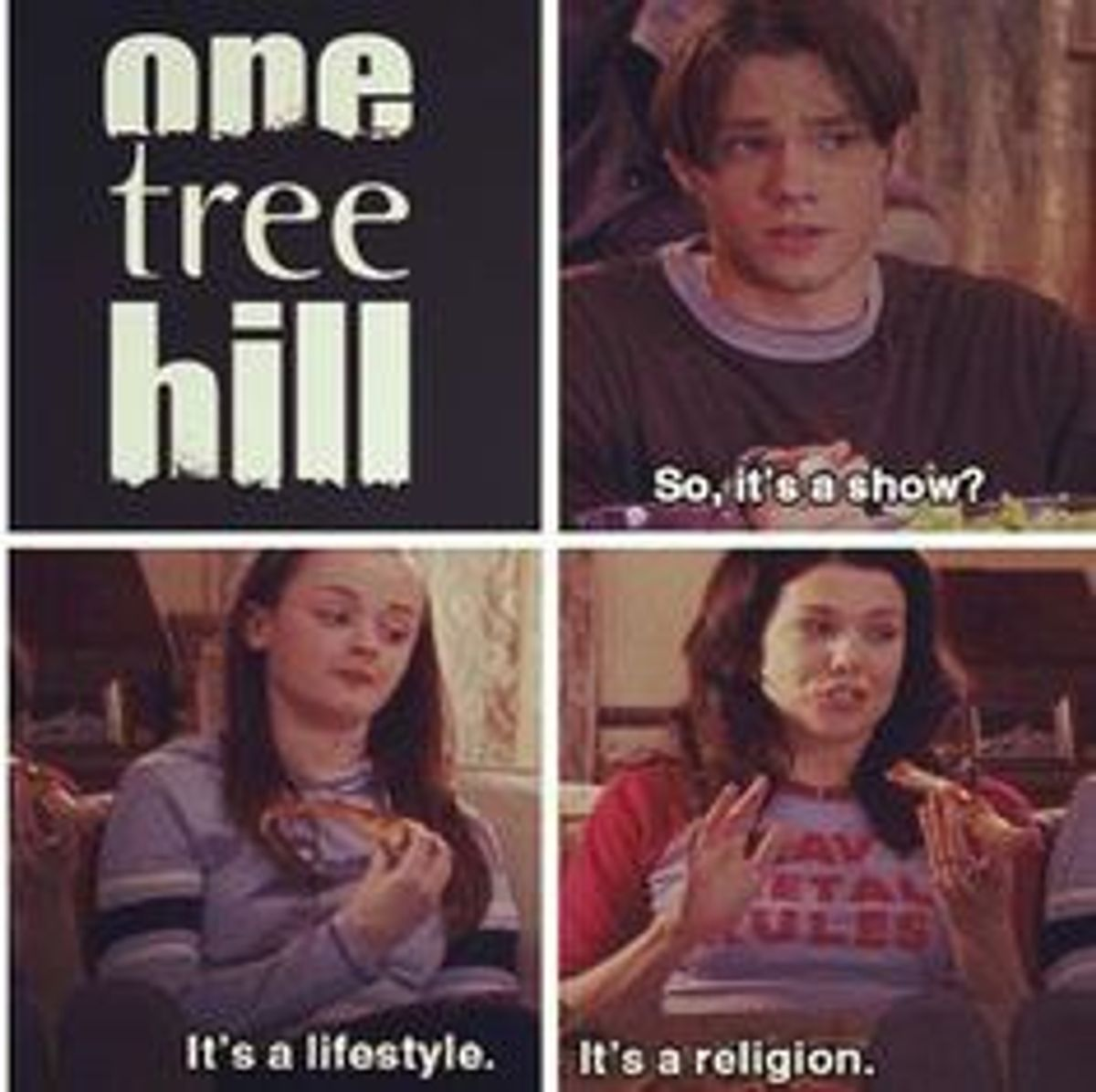 What One Tree Hill Taught Me About Life, Love, And Everything In Between