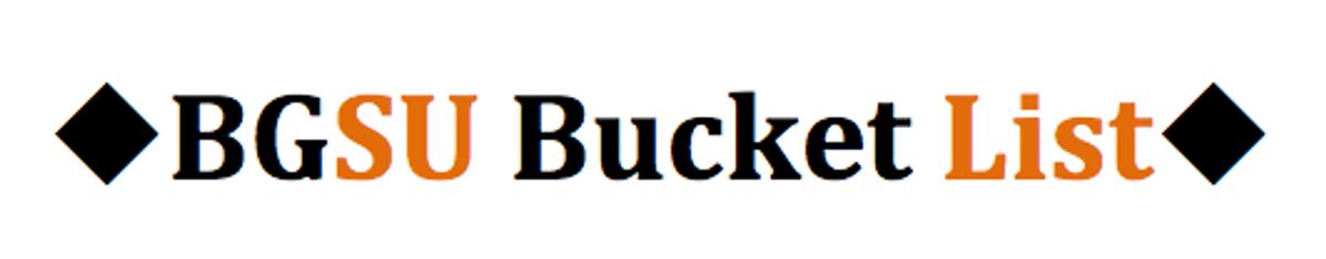 22 Things To Cross Off Your BGSU Bucket List