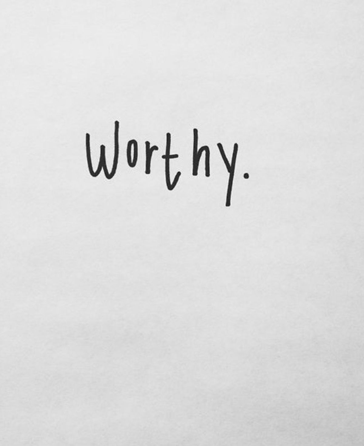 You Are Worthy And Enough