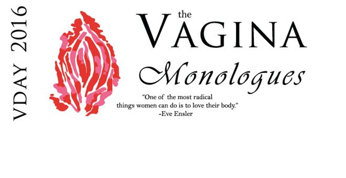 """Why """"The Vagina Monologues"""" Is So Important"""