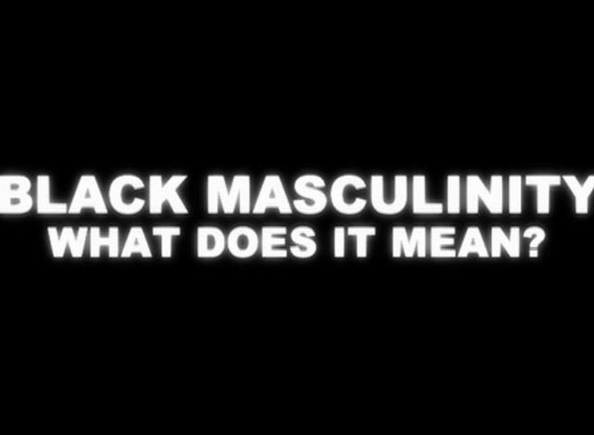 Defining Black Masculinity