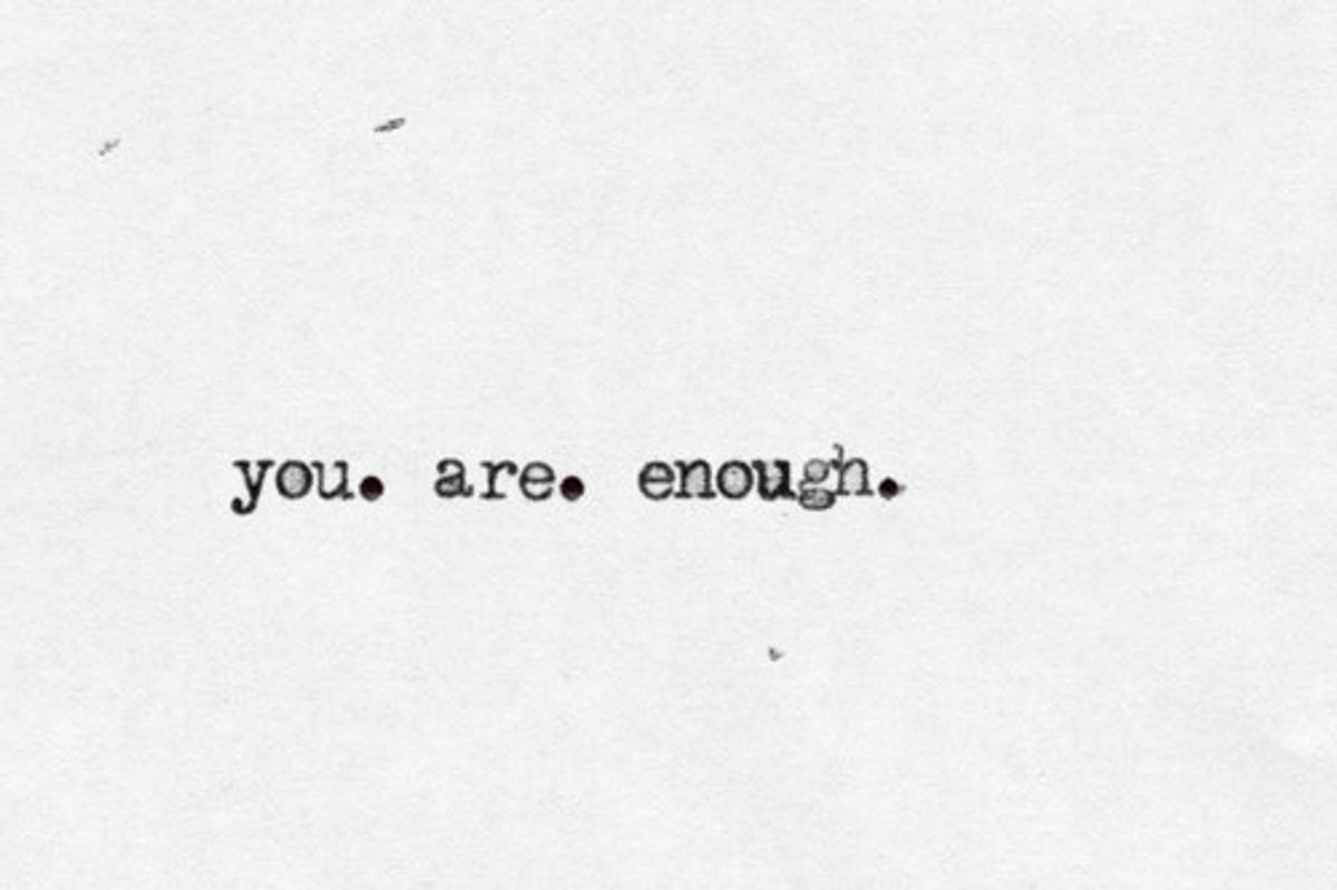 An Open Letter To Someone Who Doesn't Think They're Good Enough