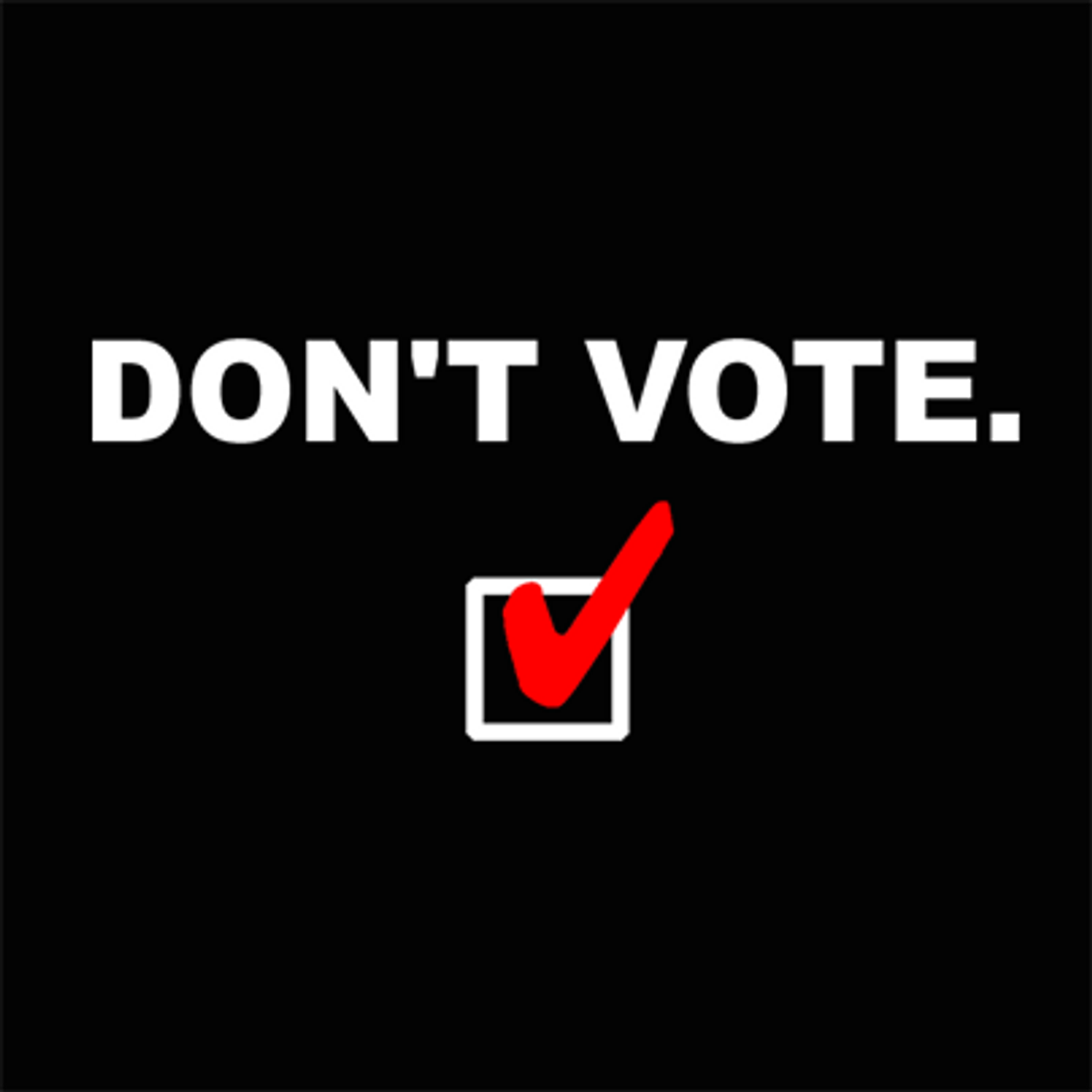 Why I Won't Vote In The 2016 Presidential Election