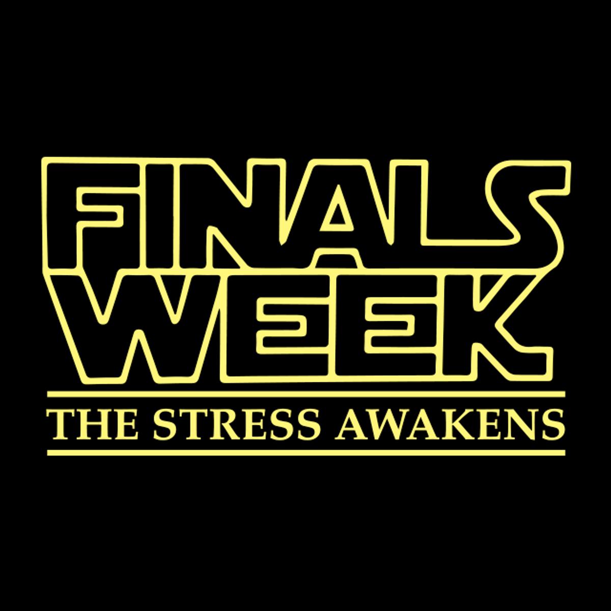 Finals Week: The Stress Awakens