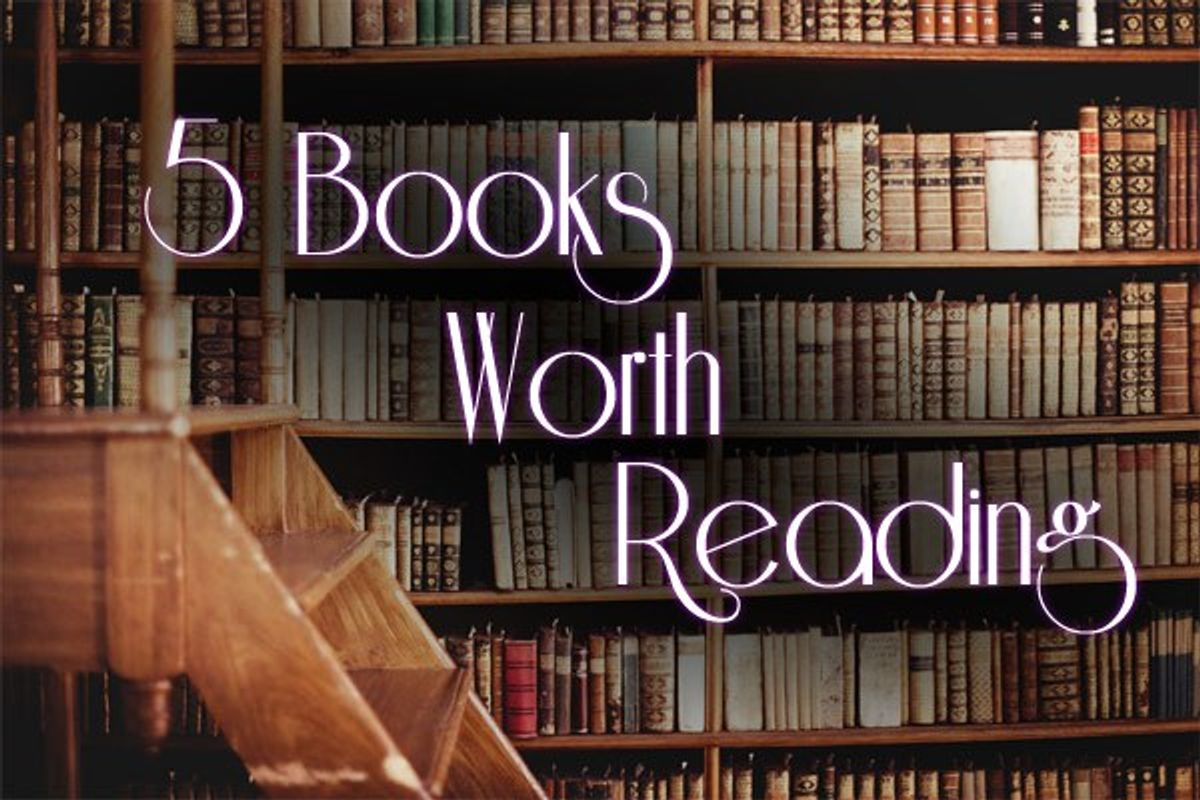 Five Important Books Worth Reading